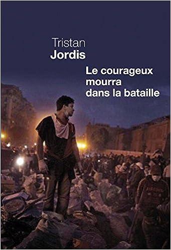 Book le courageux mourra dans la bataille
