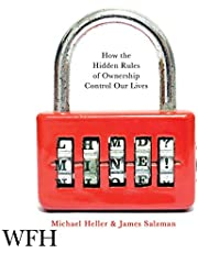 Mine!: How the Hidden Rules of Ownership Rule Our Lives