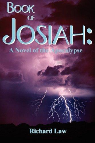 Book of Josiah: A Novel of the Apocalypse pdf epub