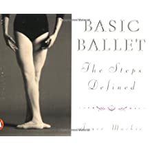 Basic Ballet: The Steps Defined