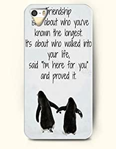 iPhone 5 5S Case OOFIT Phone Hard Case ** NEW ** Case with Design Friendship Is About Who You'Ve Known The Longest It'S About Who Walked Into Your Life,Said'I'M Here For You