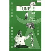 TUNISIE PLUS : REPÈRES DE VIE QUOTIDIENNE (SPIRALE