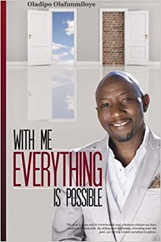Book With Me Everything Is Possible: Discovering the Greater Self Within