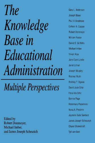 The Knowledge Base in Educational Administration (SUNY Series, Educational Leadership) (Suny Series in Educational Leadership)