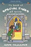 img - for My Book of Special Times of the Year: A Welcome Book for Children (Church & Me) book / textbook / text book