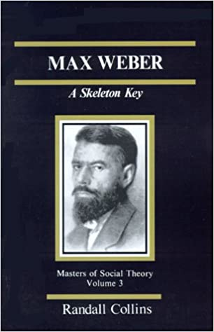 amazon com max weber a skeleton key the masters of sociological