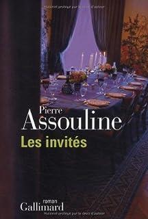 Les invités, Assouline, Pierre