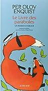 Le livre des paraboles. Un roman d'amour par Enquist