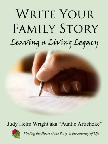Write Your Family Story - Leaving a Living Legacy