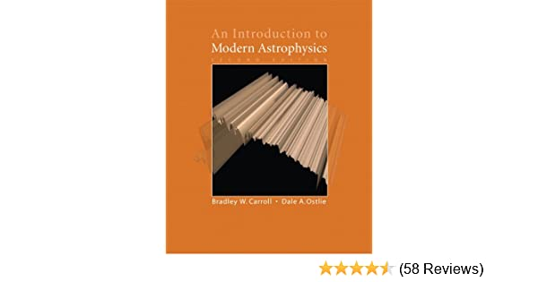An introduction to modern astrophysics 2nd edition bradley w an introduction to modern astrophysics 2nd edition bradley w carroll dale a ostlie 9780805304022 amazon books fandeluxe Gallery