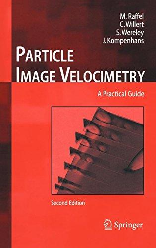 Particle Image Velocimetry: A Practical Guide (Experimental Fluid Mechanics)