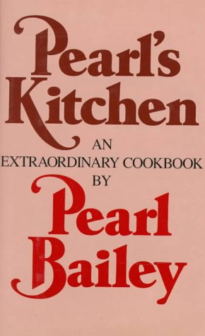 Pearl's Kitchen: An Extraordinary Cookbook (Pearl Cheese)