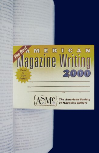 The Best American Magazine Writing 2000 (Best American Magazine Writing)