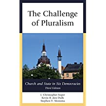 The Challenge of Pluralism: Church and State in Six Democracies