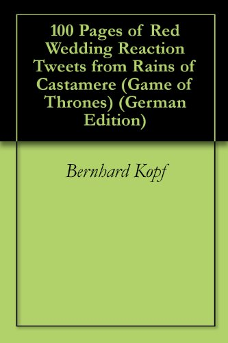 Red Wedding Reaction.Amazon Com 100 Pages Of Red Wedding Reaction Tweets From Rains Of
