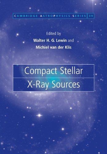 Compact Stellar X-ray Sources (Cambridge Astrophysics)