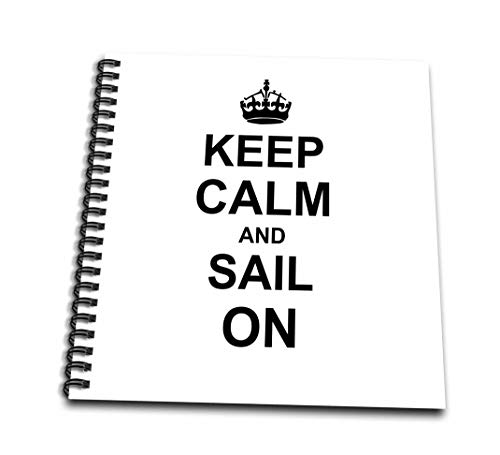 3dRose db_157768_3 Keep Calm and Sail on Carry on Sailing Boat Ship Captain Sailor Gifts Fun Funny Humor Humorous Mini Notepad, 4