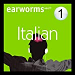Rapid Italian: Volume 1 | Earworms Learning