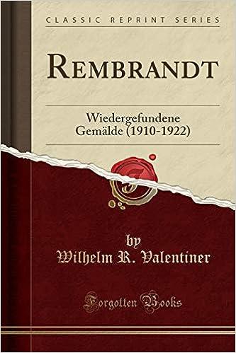 rembrandt wiedergefundene gemalde 1910 1922