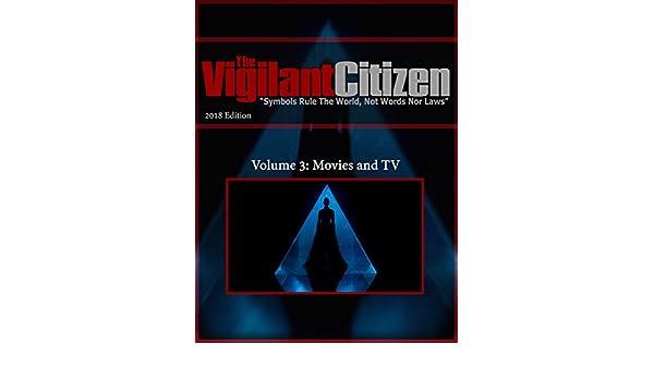 The Vigilant Citizen 2018 Volume 3: Movies and TV (English ...