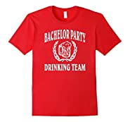 Mens Funny Bachelor Party Shirt Bachelor Party Drinking Team