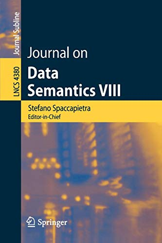 Journal on Data Semantics VIII (Lecture Notes in Computer Science) (International Journal Of Web Engineering And Technology)