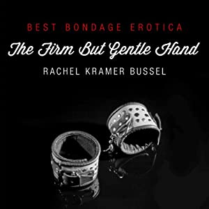Best Bondage Erotica 2013: The Firm but Gentle Hand Audiobook