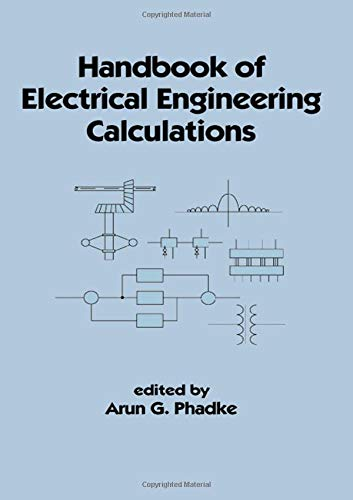 Handbook of Electrical Engineering Calculations (Electrical and Computer Engineering)