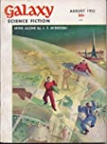 img - for GALAXY Science Fiction: August, Aug. 1953 book / textbook / text book