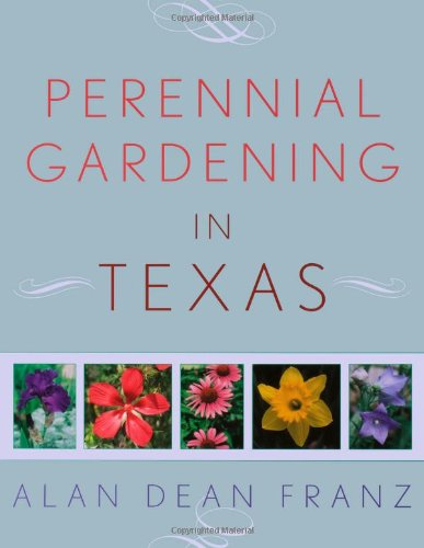 Perennial Gardening in Texas