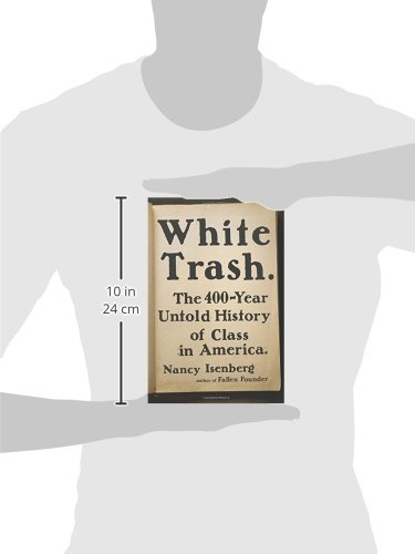 White-Trash-The-400-Year-Untold-History-of-Class-in-America