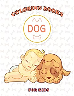 Dog Coloring Books For Kids: Cute Puppy Coloring Pages For ...