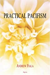 Practical Pacifism Perfect Paperback