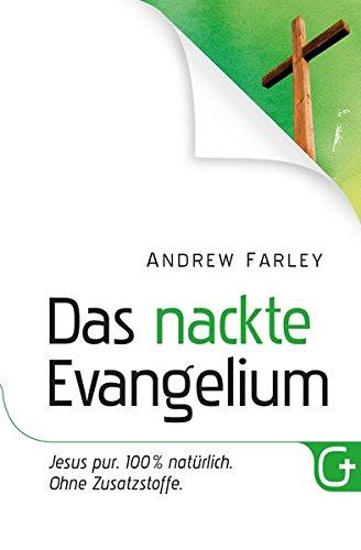 Das nackte Evangelium von Karl-Heinz Vanheiden