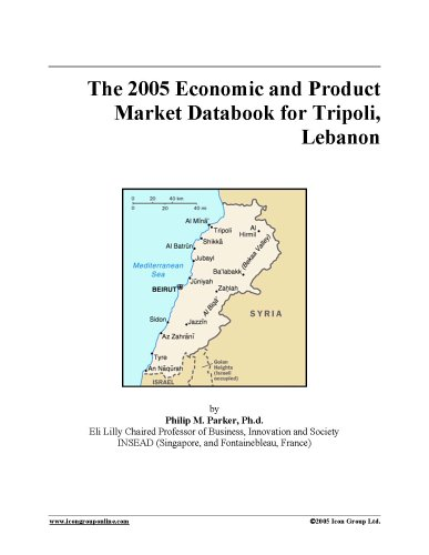 Download The 2005 Economic and Product Market Databook for Tripoli, Lebanon PDF