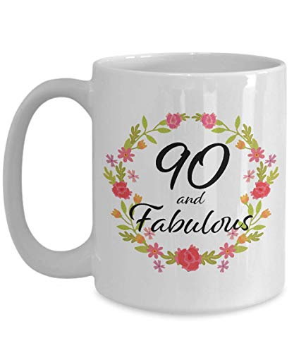 90 and Fabulous Mug - 90th Birthday Gift for 90 Year Old Woman Born in 1929 - Best Unique White Ceramic Coffee Cup for Sister Wife Mom Mother Grandma Grandmother Nana Aunt - 15oz
