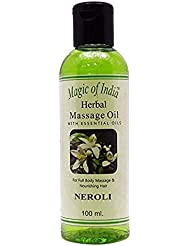 Magic of India Massage Herbal Essential Oil for full Body Neroli Fragrance Oils 100ml