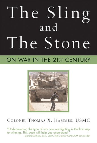 (The Sling and the Stone: On War in the 21st Century (Zenith Military Classics))