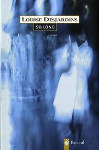 So Long par Louise Desjardins