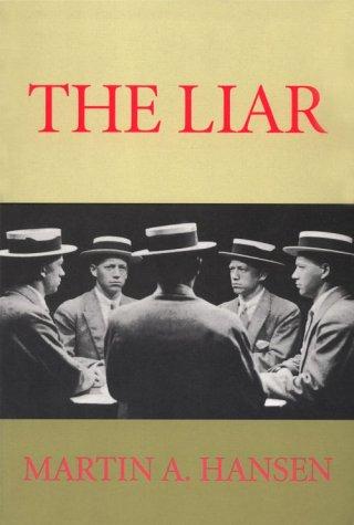 The Liar (Sun & Moon Classics)