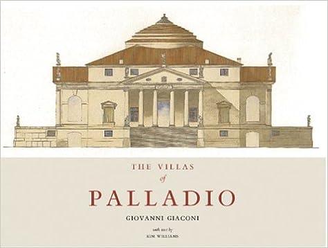 The villas of palladio giovanni giaconi kim williams the villas of palladio giovanni giaconi kim williams 9781568983967 amazon books fandeluxe Images