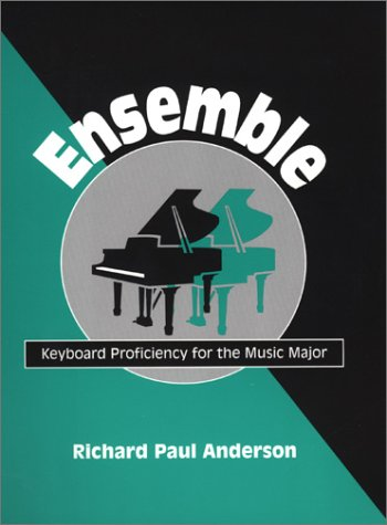 Download Ensemble: Keyboard Proficiency for the Music Major ebook