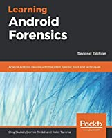 Learning Android Forensics, 2nd Edition Front Cover