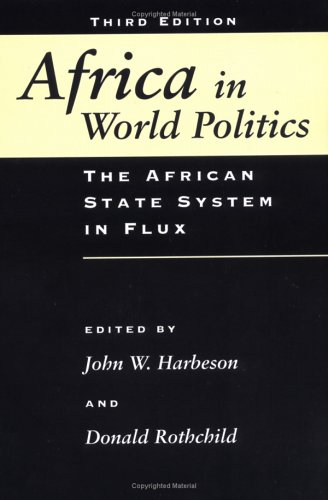 Africa In World Politics: The African State System In Flux -