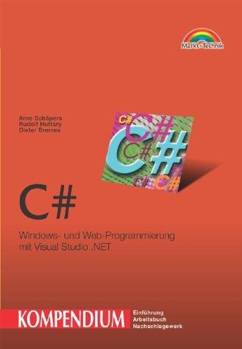 C# Kompendium by Arne Schäpers (2002-10-15)
