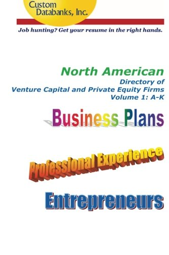 North American Directory Of Venture Capital And Private Equity Firms Volume 1