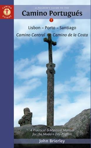 Download A Pilgrim's Guide to the Camino Portugués: Lisbon - Porto - Santiago (Camino Guides) PDF
