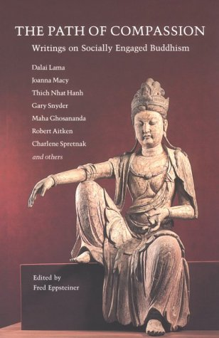 The Path of Compassion: Writings on Socially Engaged Buddhism