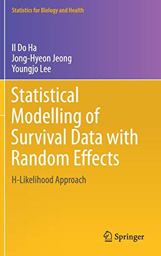 [B.E.S.T] Statistical Modelling of Survival Data with Random Effects: H-Likelihood Approach (Statistics for Bi<br />P.P.T