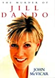 The Murder of Jill Dando, John McVicar, 1857823648